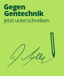 Gegen Gentechnik unterschreiben